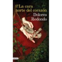 La cara norte del corazón, Dolores Redondo, Ficción