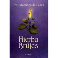 Hierba de brujas, Toti Martínez de Lezea, Ficción