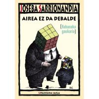 Airea ez da debalde, Joseba Sarrionaindia, Ficción