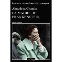 La madre de Frankenstein, Almudena Grandes, Ficción