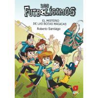 Los Futbolísimos 17: El misterio de las botas mágicas, Roberto Santiago, Infantil