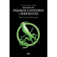 Los Juegos del Hambre: Balada de pájaros cantores y serpientes, Suzanne Collins, Juvenil