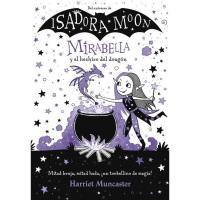 Mirabella y el hechizo del dragón,  Harriet Muncaster, Infantil