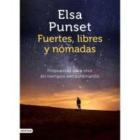 Fuertes, libres y nómadas, Elsa Punset, Autoayuda