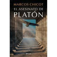 El asesinato de Platón, Marcos Chicot, Ficción