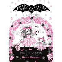 Isadora Moon y la boda mágica, Harriet Muncaster, Infantil