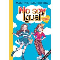 No soy igual 1: ¡Cambio de Instituto! ,  Martina D'Antiochia, Infantil