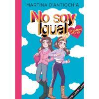 No soy igual 2:  Enfrentadas ¡otra vez! , Martina D'Antiochia, Infantil