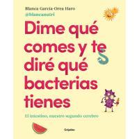 Dime qué comes y te dire qué bacterias tienes, Blanca García-Orea Haro, Salud