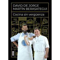 Cocina sin vergüenza, David De Jorge ,Martín Berasategui, Cocina