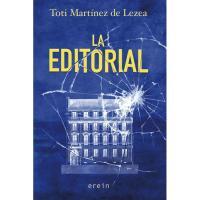 La Editorial, Toti Martínez de Lezea, Ficción