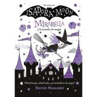Mirabella y la escuela de magia,  Harriet Muncaster, Infantil