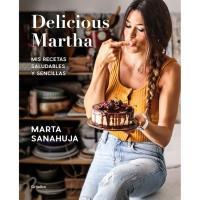 Delicious Martha, mis recetas saludables y sencillas, Marta Sanahuja, Cocina