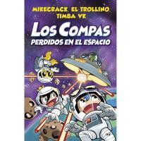 Los Compas perdidos en el espacio, Mikecrack, El Trollino, Timba Vk, Infantil