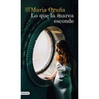 Lo que la marea esconde, María Oruña, Ficción