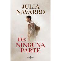 De ninguna parte, Julia Navarro, Ficción