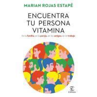 Encuentra tu persona vitamina, Marian Rojas Estapé, Autoayuda